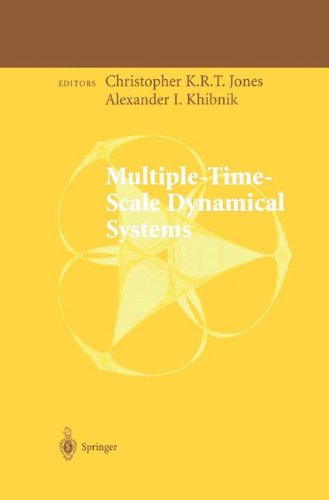 Multiple-Time-Scale Dynamical Systems (The IMA Volumes in Mathematics and its Applications)