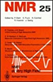 NMR - Basic Principles and Progress Vol. 25 : NMR at Very High Field, , 0387529462
