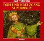 Dom und Kreuzgang von Brixen: Geschichte und Kunst
