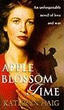 Apple Blossom Time, Kathryn Haig, 0552145378