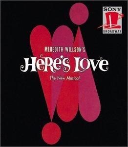 Here's Love (1963 Original Broadway Cast)