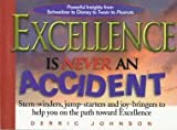 Excellence Is Never an