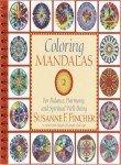 Coloring Mandalas 2: For Balance, Harmony, and Spiritual Well-Being