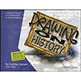 Drawing on History: An Interactive Approach To Art and World History for High School Students
