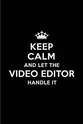 buy keep calm and let the video editor handle it blank lined x