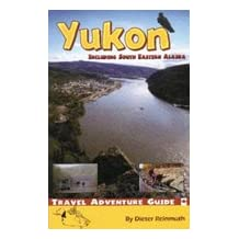 The Yukon: Including South Eastern Alaska