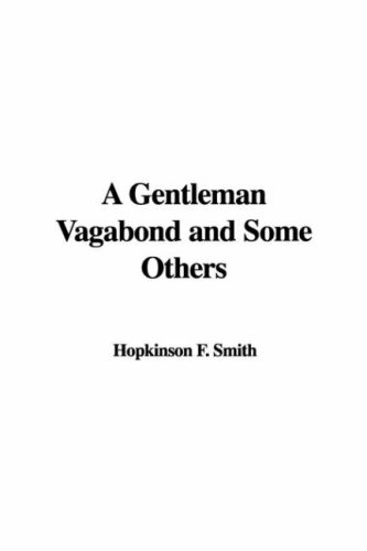 A Gentleman Vagabond and Some Others pdf