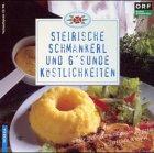 Steirische Schmankerl und g'sunde Köstlichkeiten