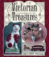 Victorian Treasures: An Album and Historical Guide for Collectors