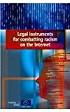 Legal Iinstruments for Combating Racism on the Internet, 2009, , 9287165408