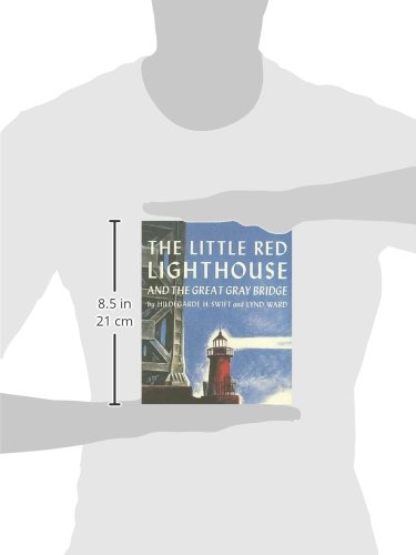 The Little Red Lighthouse and the Great Gray Bridge (with Audio CD)