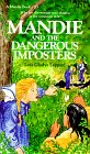 Front cover for the book Mandie and the Dangerous Imposters by Lois Gladys Leppard
