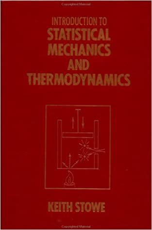 Introduction to statistical mechanics and thermodynamics keith introduction to statistical mechanics and thermodynamics 1st edition fandeluxe Images