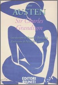 Amazon.it: Sir Charles Grandison - Austen, Jane, Lopiparo, F. - Libri