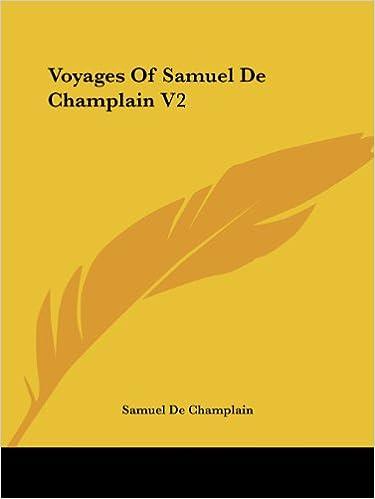 Voyages of Samuel de Champlain V2