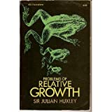 Problems of Relative Growth, Julian S. Huxley, 0486611140