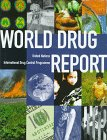 World Drug Report : United Nations International Drug Control Program, United Nations Drug Control Programme Staff, 0198293208