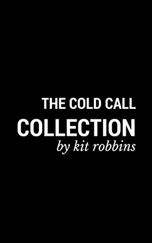 The Cold Call Collection
