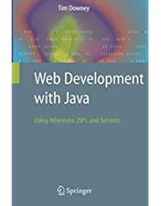 Web Development with Java: Using Hibernate, JSPs and Servlets