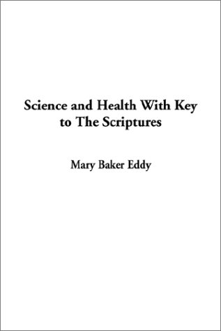 Science and Health With Key to The Scriptures pdf epub
