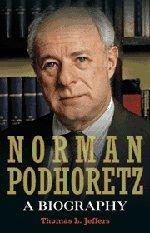 Norman Podhoretz: A Biography by Thomas L. Jeffers