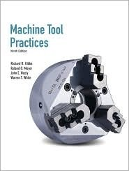 Machine Tool Practices 9th (nineth) edition Text Only