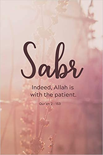 sabr muslim journal diary qur an quote islamic gift for