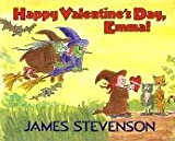 Happy Valentine's Day, Emma!, James Stevenson, 0688073573