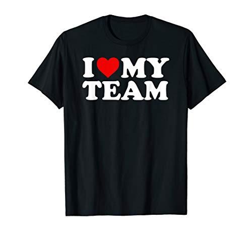 I Love My Team Shirt (My Love Team Shirt I)