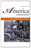 America: A Concise History 4e and Documents to Accompany America's History 6e V1 and V2, Henretta, James A. and Brody, David, 0312592027