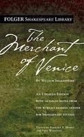 MERCHANT OF VENICE : FOLGER SHAKESPEARE LIBRARY