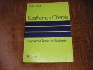 Kursthemen Chemie, 3 Bde, Bd.2, Organische Chemie und Biochemie