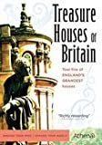 TREASURE HOUSES OF BRITAIN by Athena