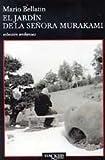 El Jardin De LA Senora Murakami/Mrs. Murakami's Garden (Spanish Edition)