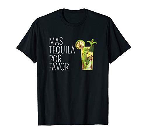(Mas Tequila Por Favor Mexican Tequila Drinking Gift Shirt)
