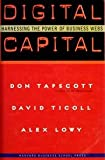 img - for Digital Capital: Harnessing the Power of Business Webs: 1st (First) Edition book / textbook / text book