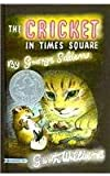 The Cricket in Times Square by George Selden front cover
