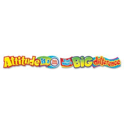 TREND® TEPT25044 QUOTABLE EXPRESSIONS WALL BANNER, ATTITUDE IS A LITTLE THING..., 10 FT **Full Carton Of:12 PK ()