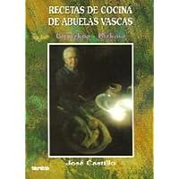 Recetas de cocina de abuelas vascas: Gipuzkoa-Bizkaia (Temas vascos) (Spanish Edition)