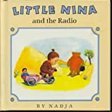 Little Nina and the Radio, X. Nadja, 0679824669