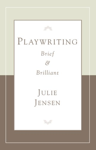 Playwrighting, Brief and Brilliant (Career Development (Brilliant Series)