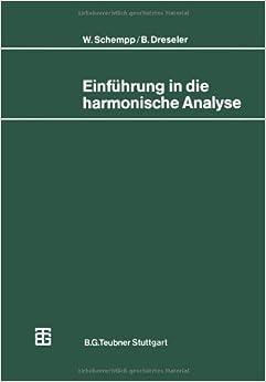 Book Einführung in die harmonische Analyse (Mathematische Leitfäden) (German Edition) 1980 edition by Dreseler, Bernd (1980)