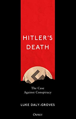 Image of Hitler's Death: The Case Against Conspiracy