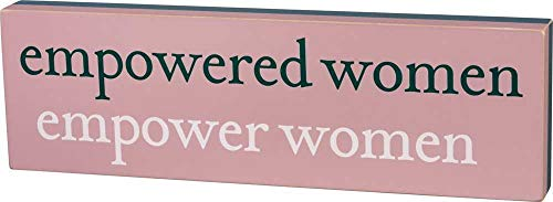 Primitives by Kathy Empowered Women Empower Women Box Sign ()