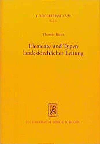 Elemente Und Typen Landeskirchlicher Leitung (Jus Ecclesiasticum) (German Edition) by Mohr Siebeck