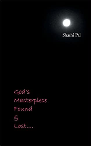 God's Masterpiece Found and Lost . . .
