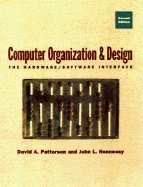 Computer Organization & Design, the Hardware / Software Interface, Second Edition