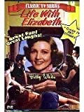 Life With Elizabeth - Starring Betty White - 6 Classic Episodes