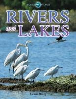 Download Rivers and Lakes (Biomes Atlases) PDF