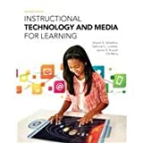 Instructional Technology and Media for Learning, Sharon E. Smaldino and Deborah L. Lowther, 0133564150